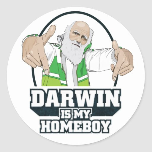 Darwin Is My Homeboy (Full Colour) Round Stickers