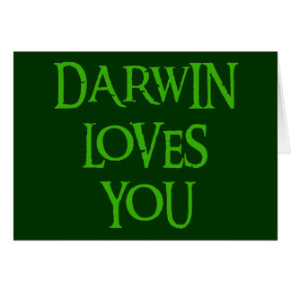 Darwin Loves You Card