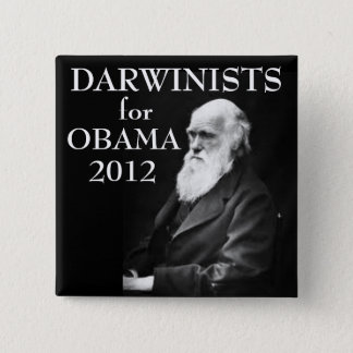 Darwinists for Obama 15 Cm Square Badge