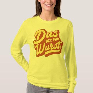 Das Ist Mir Wurst, German Idiom T-Shirt, Germany T-Shirt