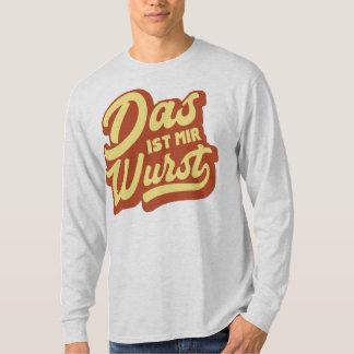 Das Ist Mir Wurst, German Saying T-Shirt, Germany T-Shirt