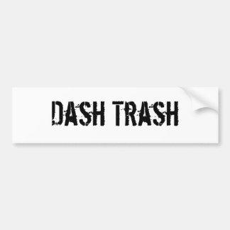 Dash Trash Bumper Sticker