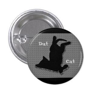 Dat Cat 3 Cm Round Badge