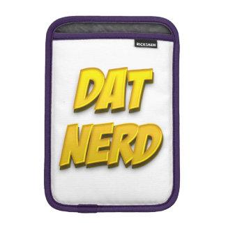 Dat Nerd Gold iPad Mini Sleeve