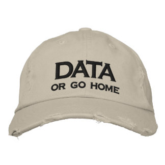 DATA, or go home Embroidered Hat