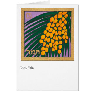 Date Palm for Phyllis Ellis! Card