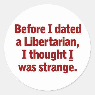 Dating a Libertarian Sticker
