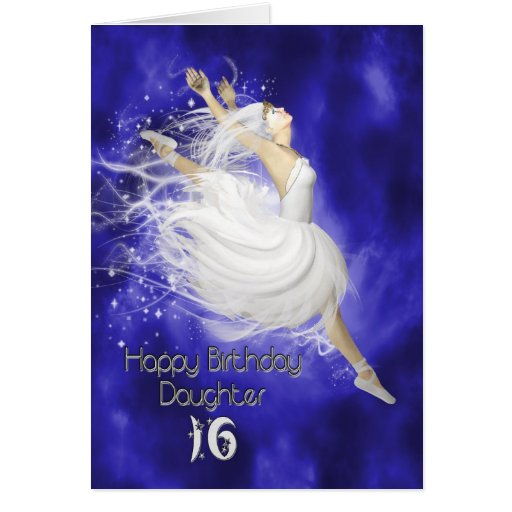 Daughter age 16, leaping ballerina birthday card