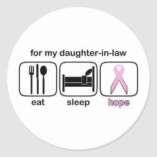 Daughter-in-law Eat Sleep Hope - Breast Cancer Stickers