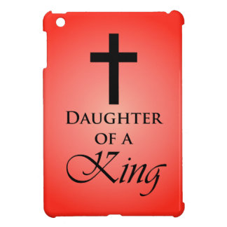 Daughter of a King iPad Mini Cover