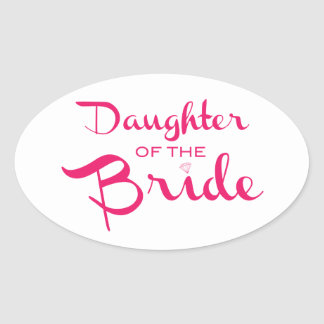 Daughter of Bride Sticker Pink On White