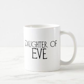 Daughter of Eve Coffee Mugs
