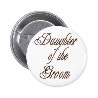 Daughter of Groom Classy Browns 6 Cm Round Badge
