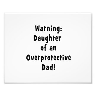daughter of overprotective dad black photographic print