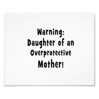 daughter of overprotective mother black text photo