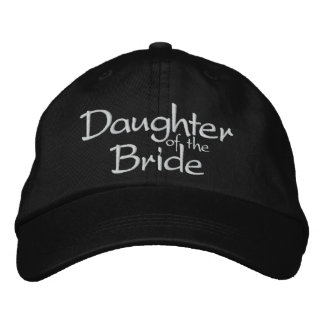 Daughter of the Bride Embroidered Wedding Cap Embroidered Baseball Caps