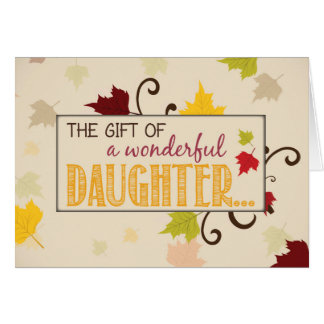 Daughter Thanksgiving Gift Fall Leaves Card