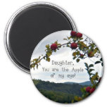 Daughter, you are the Apple of my eye! Refrigerator Magnet