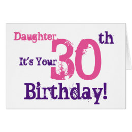 Daughters 30th birthday cards invitations zazzle daughters 30th birthday greeting in purple pink card bookmarktalkfo