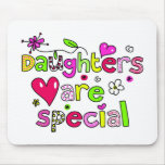 Daughters are Special Mouse Mat