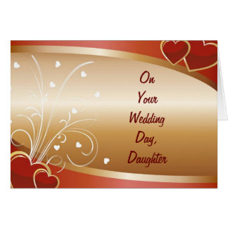 """DAUGHTER'S"" WEDDING DAY GREETING CARD"