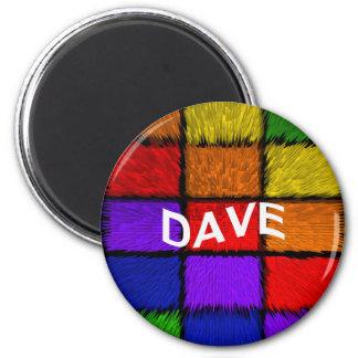 DAVE 6 CM ROUND MAGNET