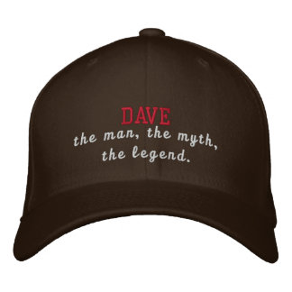Dave the legend embroidered hat