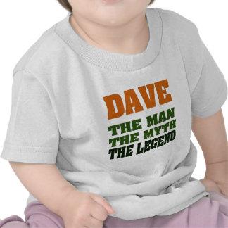 Dave - the Man, the Myth, the Legend! Tee Shirt