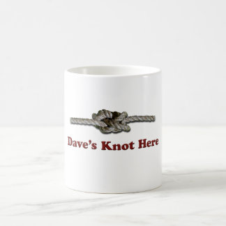 Dave's Knot Here SHORT - Multi-Products Coffee Mug