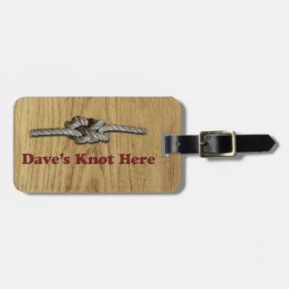 Dave's Knot Here SHORT - Multi-Products Luggage Tag