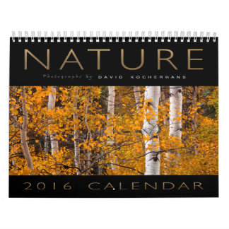 David Kocherhans 2016 Nature Photography Calendar