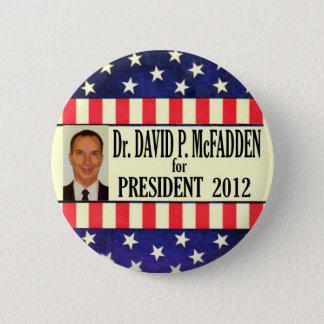 David McFadden for President 2012 6 Cm Round Badge
