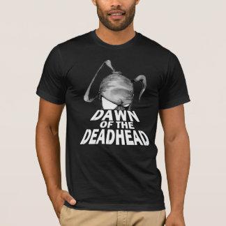 Dawn of the deadhead T-Shirt