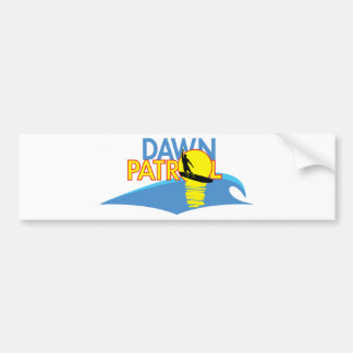 Dawn Patrol 2 Bumper Sticker