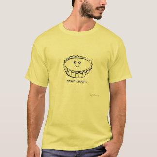 Dawn Taught  (sweet egg-custard tart) T-Shirt