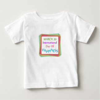 Day of Happiness Baby T-Shirt