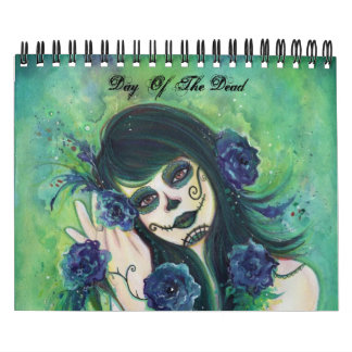 Day of the Dead 2013 Calendar By Renee