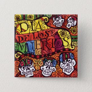Day of the Dead / Dia de los Muertos / Sugar Skull 15 Cm Square Badge
