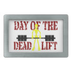 Day Of The DeadLift Belt Buckle
