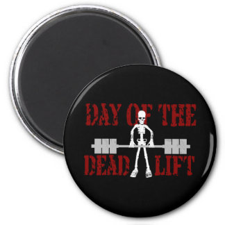 Day Of The DeadLift Magnet