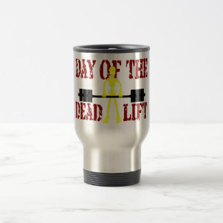 Day Of The DeadLift Stainless Steel Travel Mug