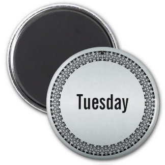 Day of the Week Tuesday Magnet