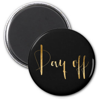 Day Off Gold Black Week Planner Home Office Glam 6 Cm Round Magnet