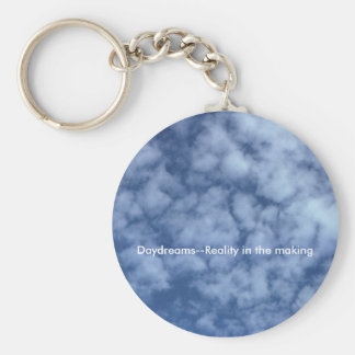 Daydreams--Reality in the making Key Ring