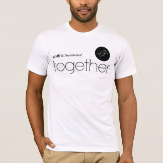 Days Liek This & Uber Together T-Shirt