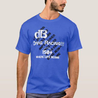 dB Drag Racing T-Shirt