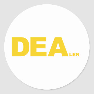 DEA... LER ROUND STICKER