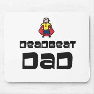 Dead Beat Dad Mouse Pad
