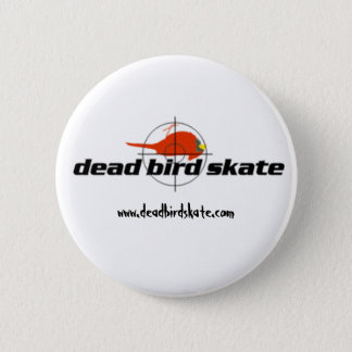 Dead Bird Skate Button