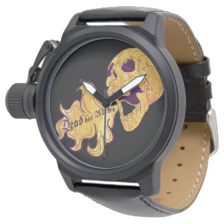 Dead but alive wrist watches